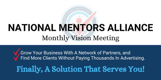 National Mentors Alliance Monthly Meeting