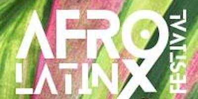 AfroLatinx Festival 2019