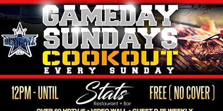 STATS GAMEDAY SUNDAY | FREE COOKOUT EVERY SUNDAY tickets