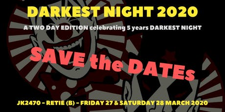Darkest Night 2020 - 2 Days edition tickets