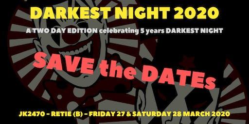 Darkest Night 2020 - 2 Days edition