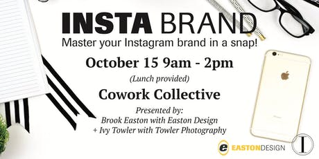 Insta Brand: Mastering your Instagram Brand in a Snap tickets