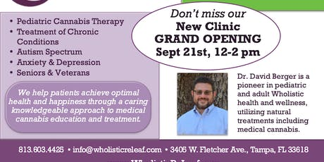 Grand Opening of Our New Medical Cannabis Facility & Education Center! tickets