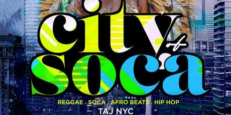 City Of Soca | Open Bar + Free Entry tickets