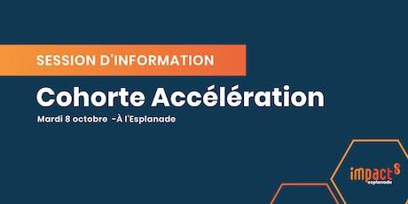 Session d'information - Cohorte Accélération tickets