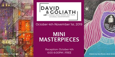 David & Goliath: Small Works and Their Colossal Counterparts