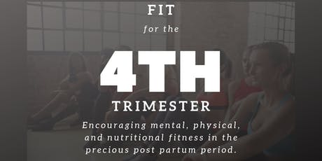 Fit for the 4th Trimester tickets