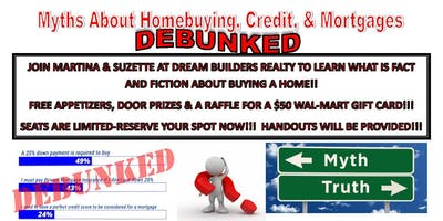 Myths About Homebuying, Mortgages & Credit DEBUNKED!!
