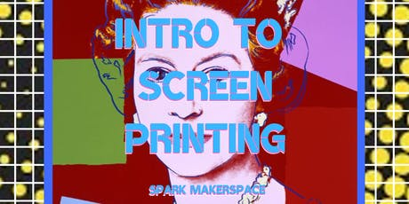 Intro to Screen Printing (2 part class) tickets