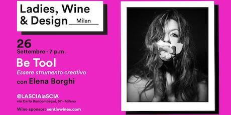 Be Tool - Essere Strumento Creativo con Elena Borghi tickets