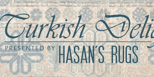 Turkish Delights: A Show and Sale of rugs presented by Hasan's Rugs