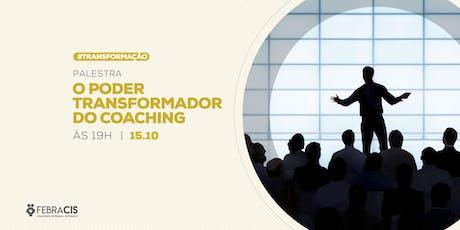 [GOIÂNIA/GO] O poder transformador do Coaching 15/10 ingressos