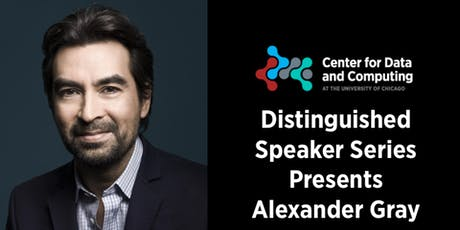 CDAC Distinguished Speaker Series: Alexander Gray tickets