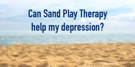Creating Personal Freedom From Trauma and Depression Using Sand Play Therapy tickets