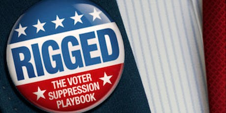 Political Climate Film Block Awareness Festival: Rigged & Winner Take All tickets