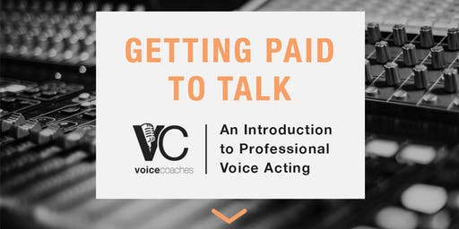 St Louis - Getting Paid to Talk, An Intro to Professional Voice Overs