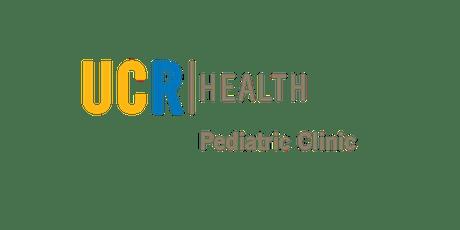 UCR Health Pediatric Clinic Grand Opening Celebration tickets