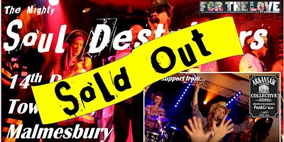 Soul Destroyers + The Arkansaw Jukebox Collective @ Malmesbury Town Hall