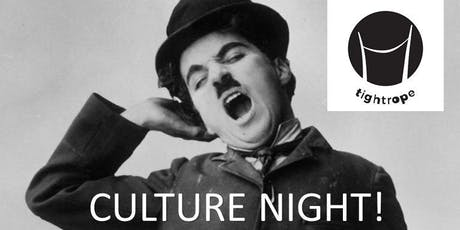Tightrope Culture Night at Chaplins! tickets