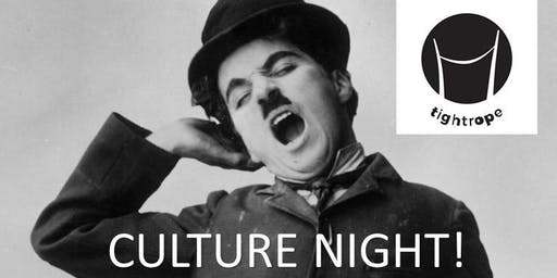 Tightrope Culture Night at Chaplins!