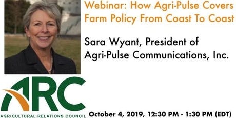 ARC Webinar: How Agri-Pulse Covers Farm Policy From Coast To Coast tickets