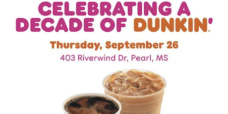 Dunkin' Celebrates 10 years in Pearl Community tickets