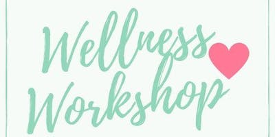 Wellness Workshop & Wine