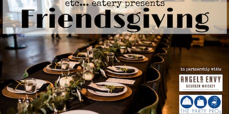 etc... eatery's 3rd Annual Friendsgiving tickets