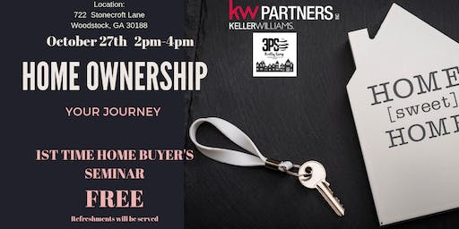 1st Time Home Buyer's Seminar Hosted by Rosita Green 3PS Realty Group w/KW