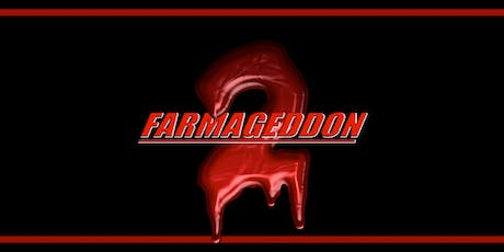 FARMAGEDDON 2 tickets
