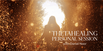 ThetaHealing Personal Session with Daniel Naor