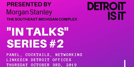 "Detroitisit ""In Talks"" Panel Series - Let's Talk Business tickets"