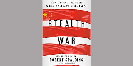 Stealth War: How China Took Over While America's Elite Slept tickets
