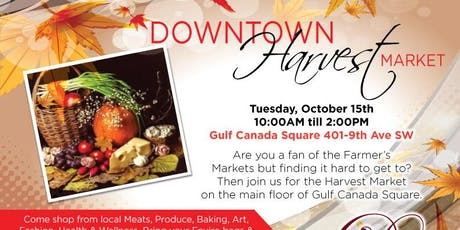 HARVEST MARKET - GULF CANADA SQUARE tickets