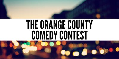 The Orange County Comedy Contest -  Live Standup Comedy Competition