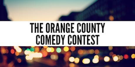 The Orange County Comedy Contest -  Live Standup Comedy Competition tickets