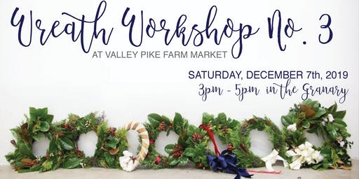 Wreath Workshop #3