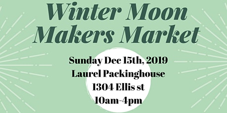 Winter Moon Makers Market tickets