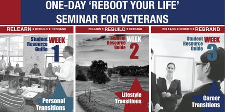 REBOOT Your Life Seminar™ for Military & Veterans tickets