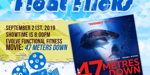 Movies from the Pool (September/47 Meters Down)