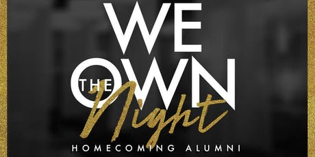 WE OWN THE NIGHT - 25+ ALUMNI ALL BLACK AFFAIR tickets