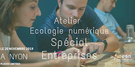 Atelier Ecologie numérique Spécial Entreprises billets