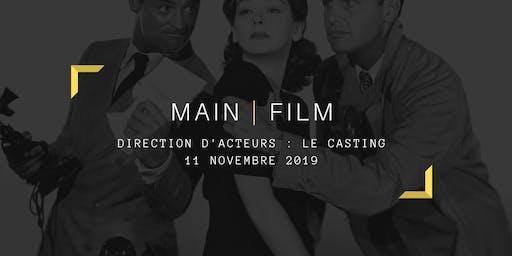 Direction d'acteurs : Le casting