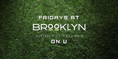 Fridays at Brooklyn on U