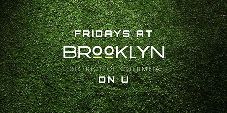 Fridays at Brooklyn on U tickets