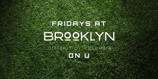 Fridays at Brooklyn on U