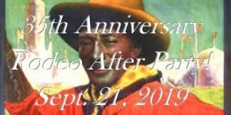 35th Anniversary Championship Rodeo -  After Party 2019