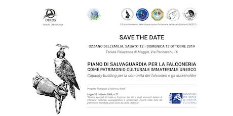 PIANO DI SALVAGUARDIA PER LA FALCONERIA COME PATRIMONIO IMMATERIALE UNESCO biglietti