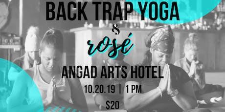 Back Trap Yoga & Rosé tickets