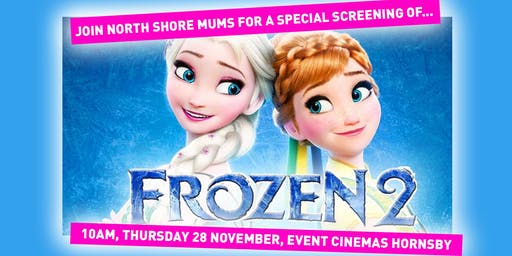 Frozen 2 Special Screening Hornsby